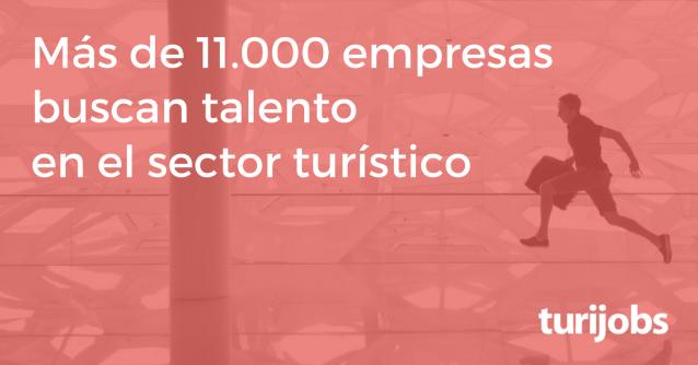 NP - Más de 11.000 empresas buscan talento en el sector turístico.png